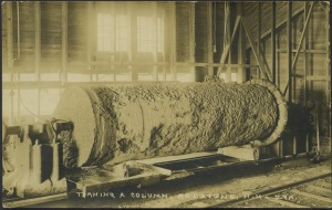 Rough Turned Column on Lathe, c. 1900. Photo courtesy of Dan Noel Collection